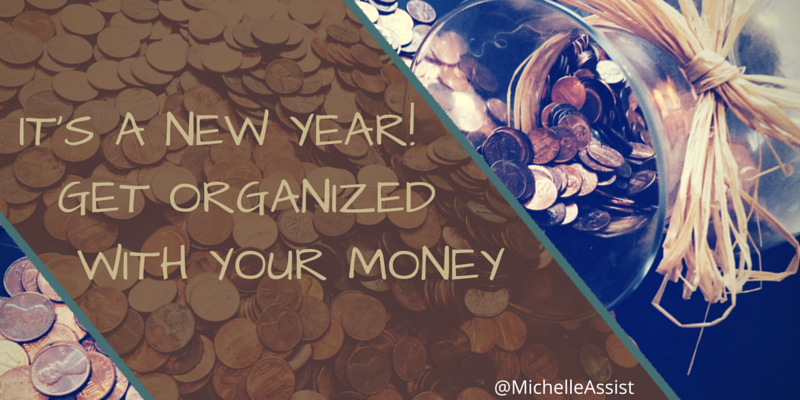It's a New Year! Get Organized with Your Money