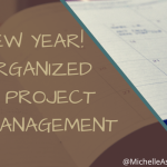 It's a New Year! Get Organized with Project Management