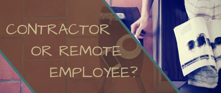 Contractor or Remote Employee?