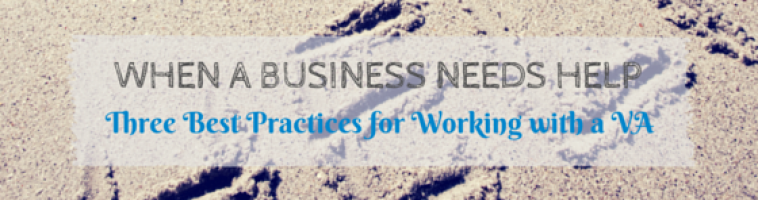 When a Business Needs Help: Three Best Practices